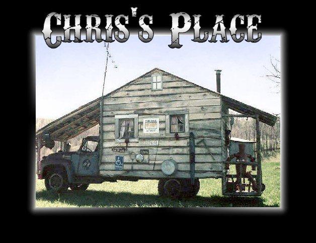 Chris's Place  Yeee Haaaa!!